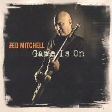 ZED MITCHELL - GAME IS ON  CD NEW+