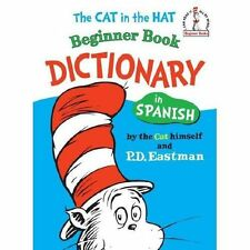 The Cat in the Hat Beginner Book Dictionary in Spanish (Beginner Books(R)) (Spa