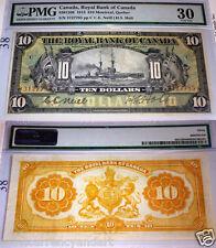 1913 $10 Royal bank of Canada -HIGH GRADE PMG 30 EPQ