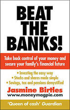 Beat the Banks!: Take back control of your money and secure your family's financ