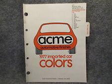 1977 ACME Imported Cars Automotive Finishes Color Manual Guide Audi Volvo Honda