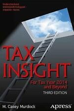 Tax Insight: For Tax Year 2014 and Beyond (Paperback or Softback)