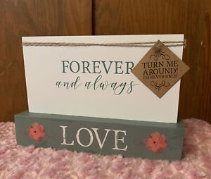 LOVE forever & always /best is yet to come REVERSIBLE wooden home decor sign