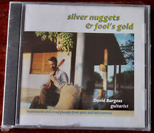 DAVID BURGESS SILVER NUGGETS & FOOL'S GOLD GUITAR CD TRITONE (1997) SEALED LATIN