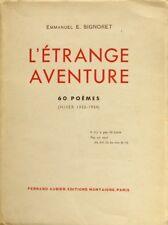 L'Etrange Aventure - Emmanuel E. Signoret  - 60 poèmes - EX numéroté - Dédicacé