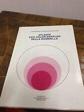 Ferdinando Draghi – Atlante eco color-doppler della mammella – poletto edizio...