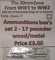 Early War 20mm (1/72) British 17 Pounder Ammunition Boxes