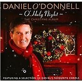 Daniel O Donnell - O' Holy Night  CD by Rosette Records  2010 original, new