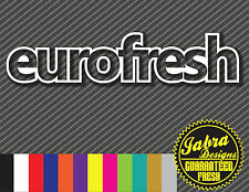 EUROFRESH VINYL DECAL STICKER EURO FITS BMW AUDI VOLVO LOWERED GTI JETTA DUB  VW