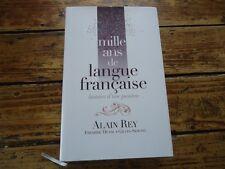 LITTERATURE MILLE ANS DE LANGUE FRANCAISE REY HISTOIRE D'UNE PASSION BIBLIOPHILE