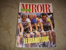 MIROIR du CYCLISME 355 07.1984 LES 1ERES ETAPES FIGNON LEMOND HINAULT BERNAUDEAU