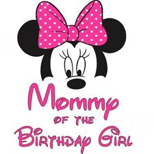 ****** DISNEY MINNIE MOMMY OF THE BIRTHDAY GIRL**FABRIC/T-SHIRT IRON ON TRANSFER