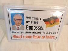 Blechschild Wir trauern um einen Genossen / OVP nicht DDR Schild Deko Honecker