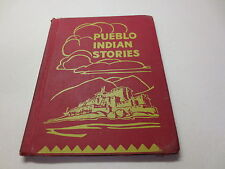 Pueblo Indian Stories vintage 1957 Gates and Peardon hardcover