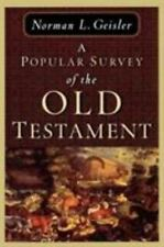 A Popular Survey of the Old Testament by Norman L. Geisler (1996, Paperback)