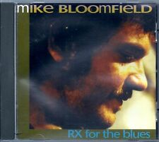 MIKE BLOOMFIELD - RX  for  the Blues (1993) CD NEW