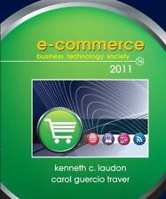 E-Commerce 2011 by Carol Guercio Traver and Kenneth C. Laudon (2010, Hardcover)