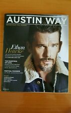 AUSTIN WAY MAGAZINE Fall 2014 First Issue!! Ethan hawke