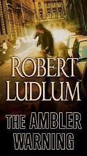The Ambler Warning by Robert Ludlum (2006, Paperback)