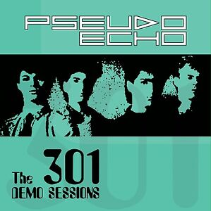 "PSEUDO ECHO LIMITED RELEASE ""THE 301 DEMO SESSIONS"" ALBUM RARE !"