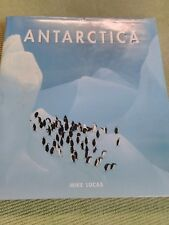 ANTARTICA BY MIKE LUCAS