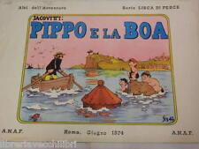 PIPPO E LA BOA Jacovitti ANAF Lisca di pesce 1974 fumetto libro storia racconto