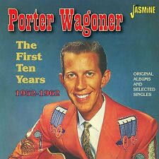 PORTER WAGONER - THE FIRST 10 YEARS DOPPEL-CD NEU