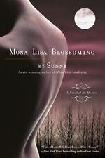 Mona Lisa Blossoming (Monere: Children of the Moon, Book 2), Sunny, Good Conditi
