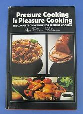 Pressure Cooking Is Pleasure Cooking Cookbook Patricia Phillips Recipes
