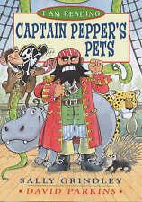 (Good)-I Am Reading: Captain Pepper's Pets (Paperback)-Parkins, David,Grindley,