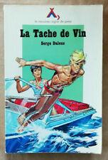 La Tache de Vin S DALENS & P JOUBERT Alsatia Signe de Piste 1978