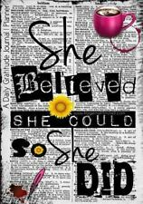 She Believed She Could So She Did : A Daily Gratitude Journal Planner by...