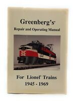 Greenberg's Repair and Operating Manual for Lionel Trains Susan Parker 1945-1969