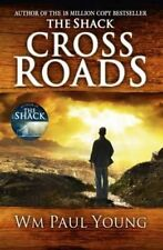 Cross Roads What If You Could Go Back and Put T Young William Paul