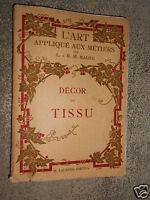 L'art appliqué aux métiers Décor du tissu par H.M.Magne  1933