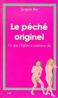 Jacques Bur = LE PÉCHÉ ORIGINEL
