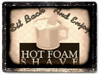 BARBER HOT FOAM SHAVE SIGN VINTAGE STYLE 006