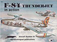 Squadron Publications - F-84 Thunderjet in Action - Aircraft Number 61
