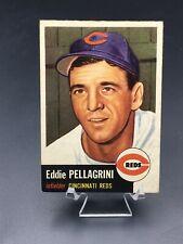 1953 TOPPS BASEBALL EDDIE PELLAGRINI SP EX/EX-MT #28 CINCINNATI REDS