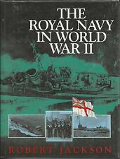 The Royal Navy in World War II by Robert Jackson