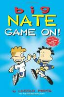 Game On! (Big Nate) by Peirce, Lincoln, NEW Book, FREE & FAST Delivery, (Paperba