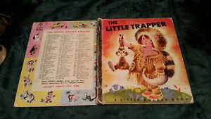 THE LITTLE TRAPPER 163:30 1ST syd 4sq LITTLE GOLDEN BOOK Gustaf Tenggren