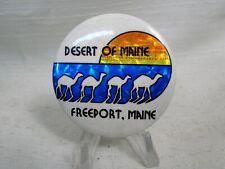 Desert of Maine Freeport Maine Vintage Pinback Pin Camels
