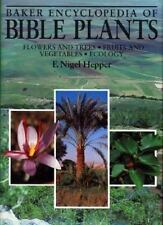 Baker Encyclopedia of Bible Plants: Flowers and Trees, Fruits and Vegetables, Ec