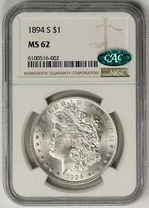 1894-S Morgan Dollar Silver $1 MS 62 NGC CAC Approved