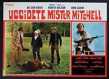 FOTOBUSTA 1, UCCIDETE MISTER MITCHELL Kill Mister Mitchell JOE DON BAKER POSTER