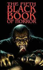 The Fifth Black Book of Horror by Paul Finch and Reggie Oliver (2009, Paperback)