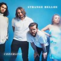 Strange Hellos - Chromatique Neuf LP