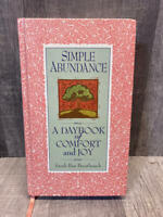 Simple Abundance: A Daybook of Comfort and Joy, First Edition