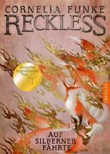 Reckless 4. Auf silberner Fährte von Cornelia Funke (Gebundene Ausgabe)